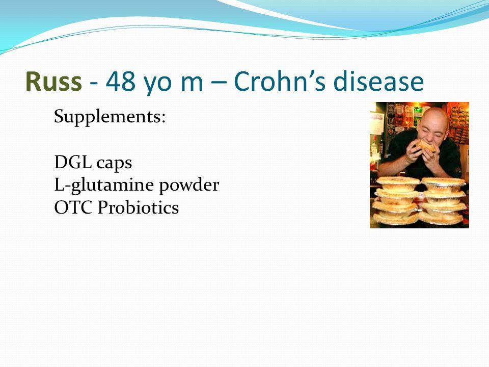 Russ - 48 yo m – Crohn's disease