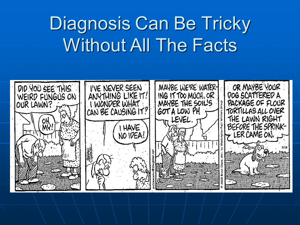 Diagnosis Can Be Tricky Without All The Facts