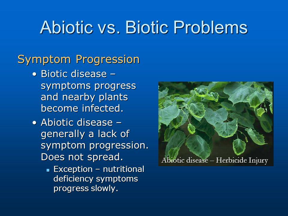 Abiotic vs. Biotic Problems