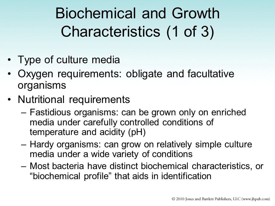 Biochemical and Growth Characteristics (1 of 3)