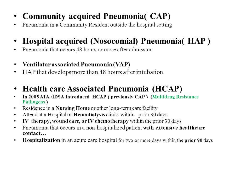 Community acquired Pneumonia( CAP)