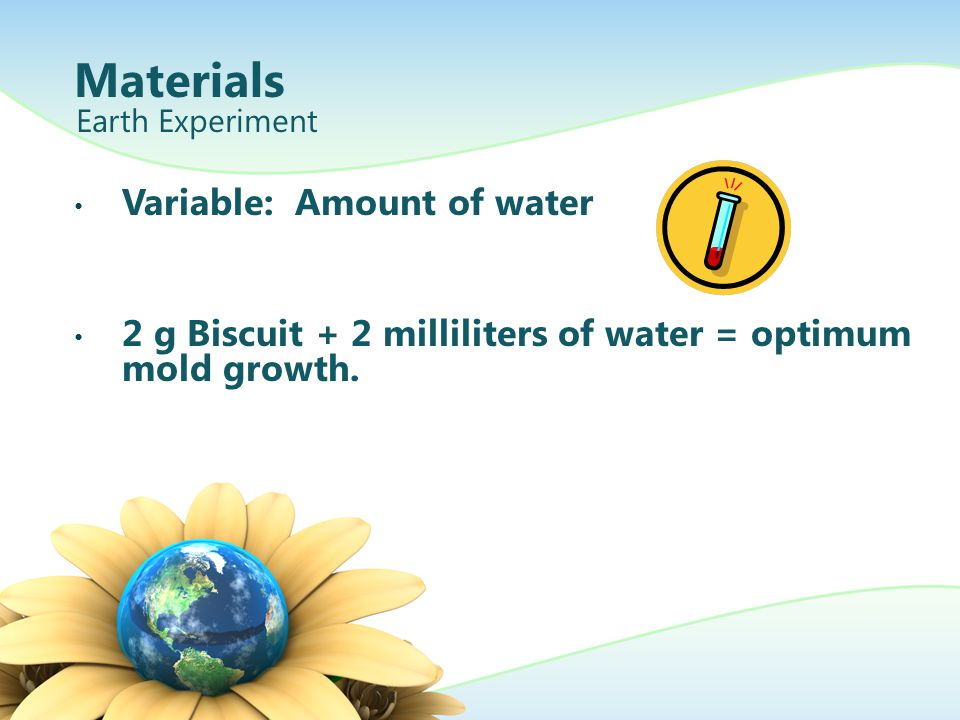 Materials Variable: Amount of water