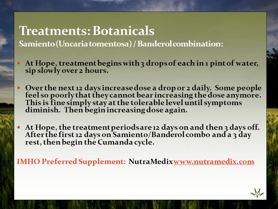 Treatments: Botanicals Samiento (Uncaria tomentosa) / Banderol combination: