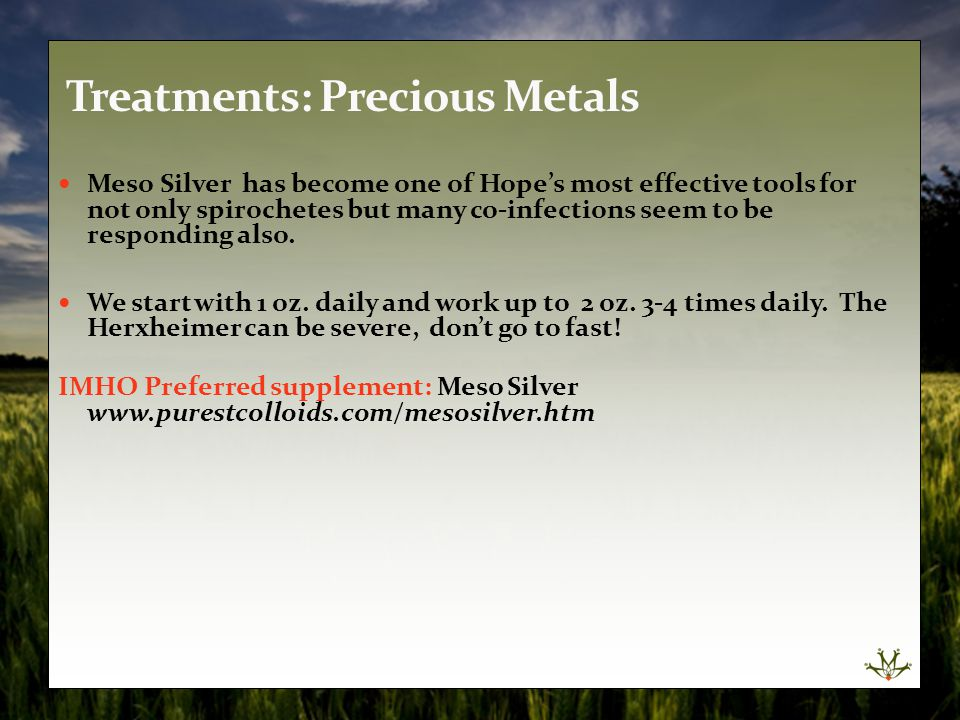 Treatments: Precious Metals