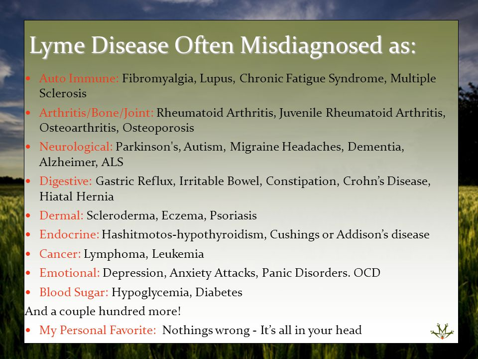Lyme Disease Often Misdiagnosed as: