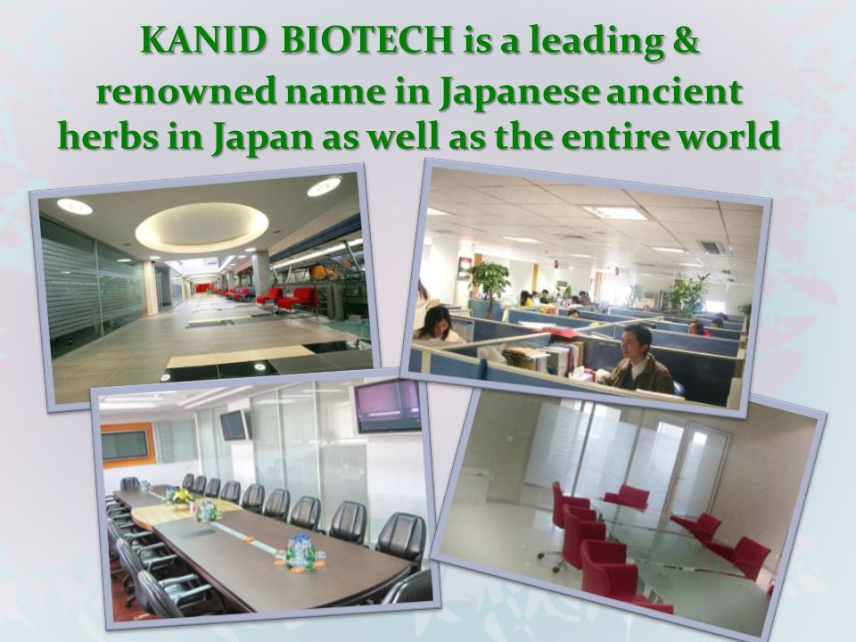 KANID BIOTECH is a leading & renowned name in Japanese ancient herbs in Japan as well as the entire world