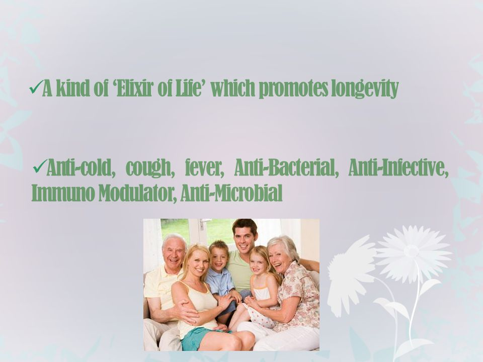 A kind of 'Elixir of Life' which promotes longevity