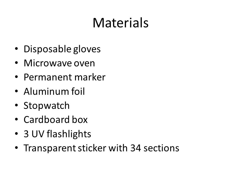 Materials Disposable gloves Microwave oven Permanent marker