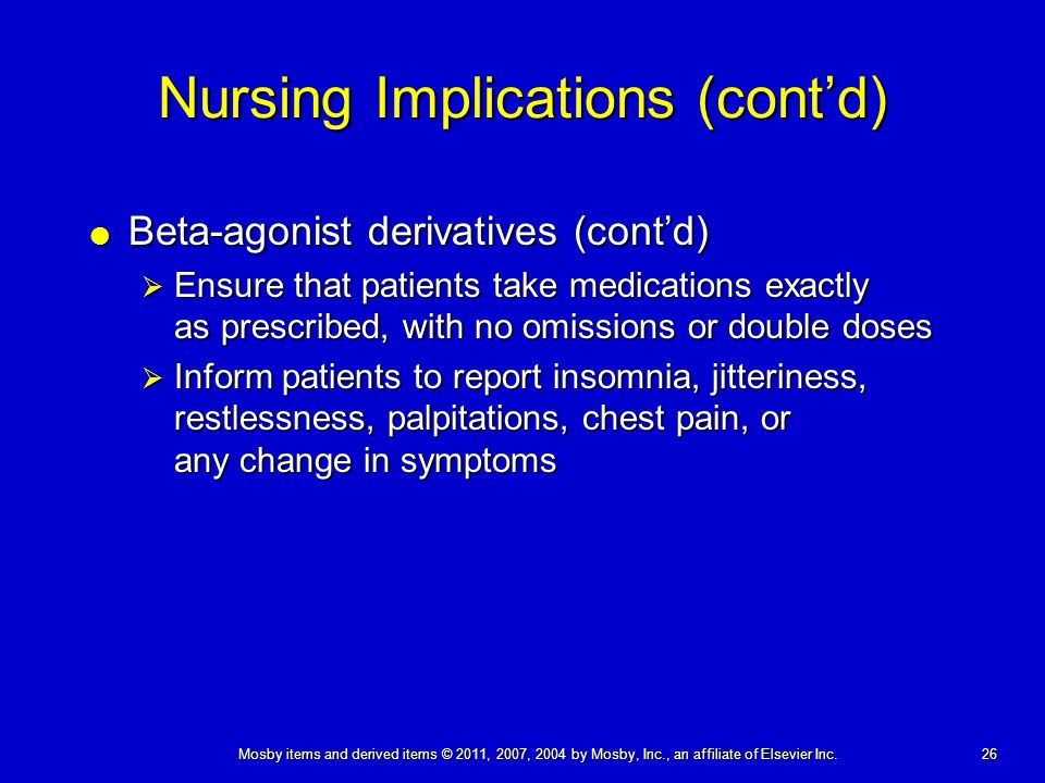 Nursing Implications (cont'd)