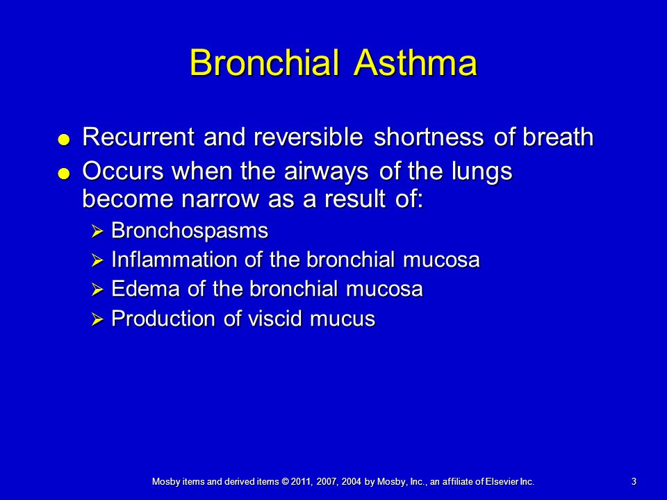 Bronchial Asthma Recurrent and reversible shortness of breath