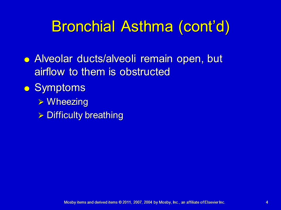 Bronchial Asthma (cont'd)