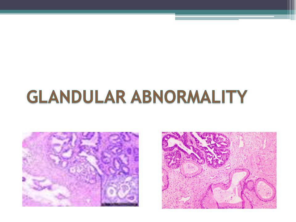 GLANDULAR ABNORMALITY