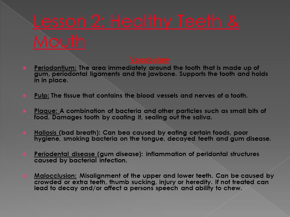 Lesson 2: Healthy Teeth & Mouth