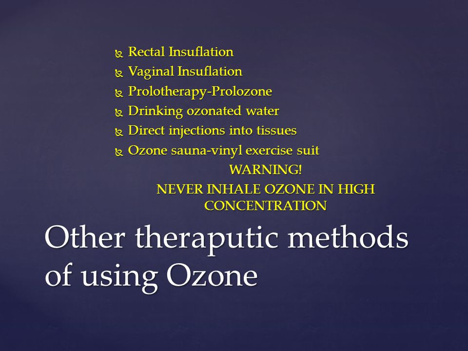 Other theraputic methods of using Ozone