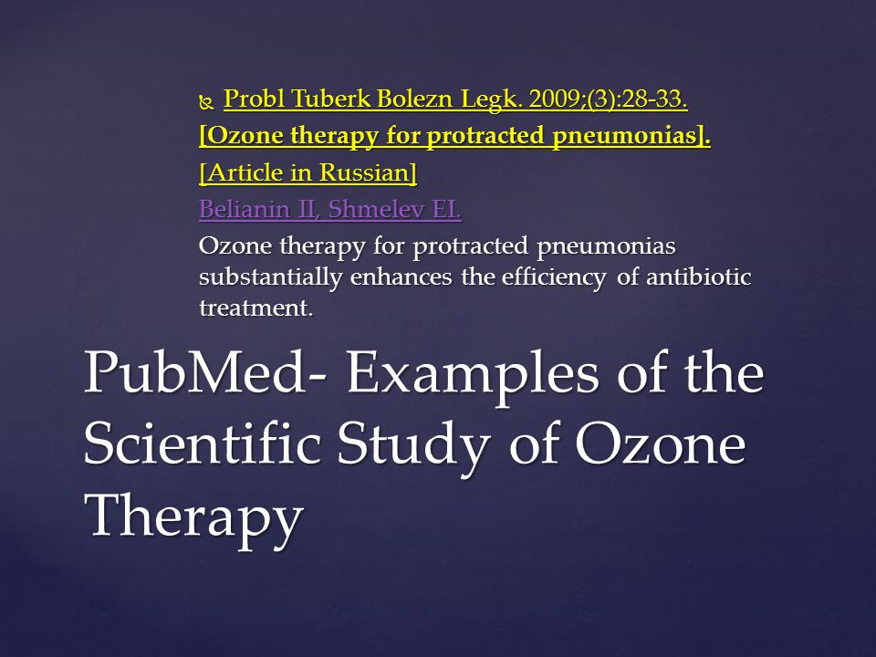 PubMed- Examples of the Scientific Study of Ozone Therapy