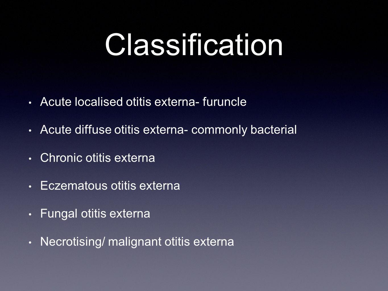 Classification Acute localised otitis externa- furuncle