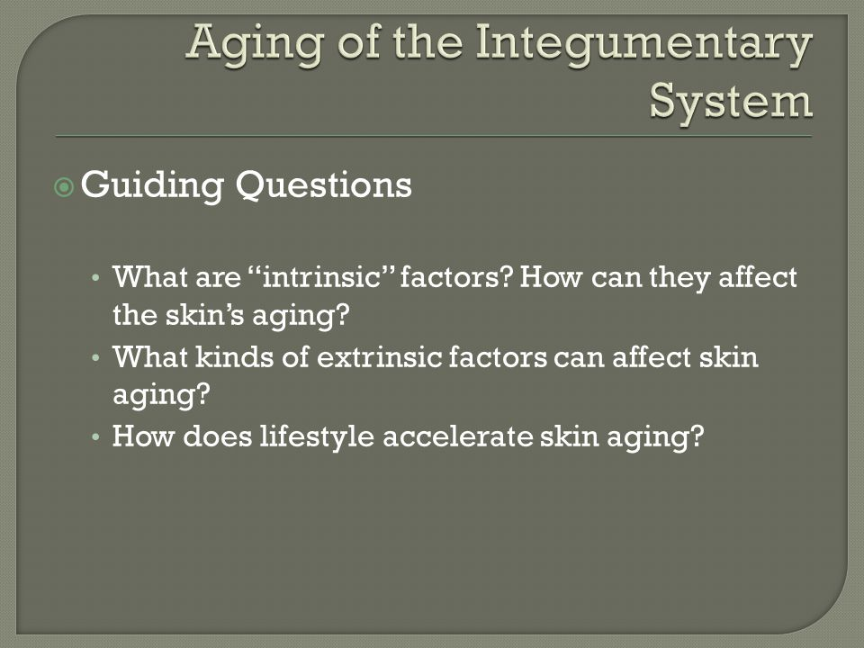 Aging of the Integumentary System