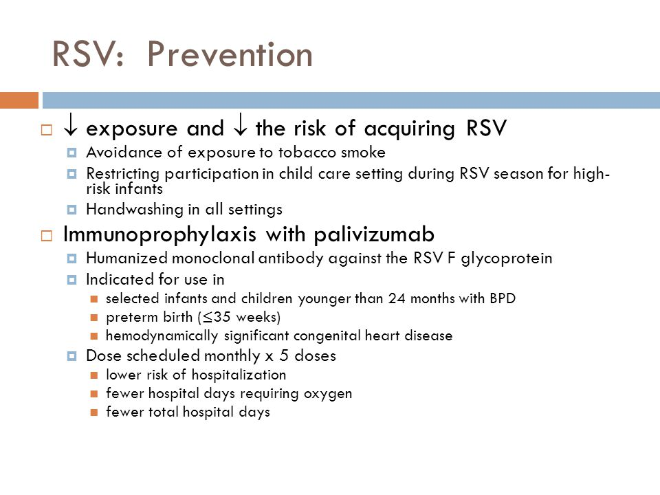RSV: Prevention  exposure and  the risk of acquiring RSV