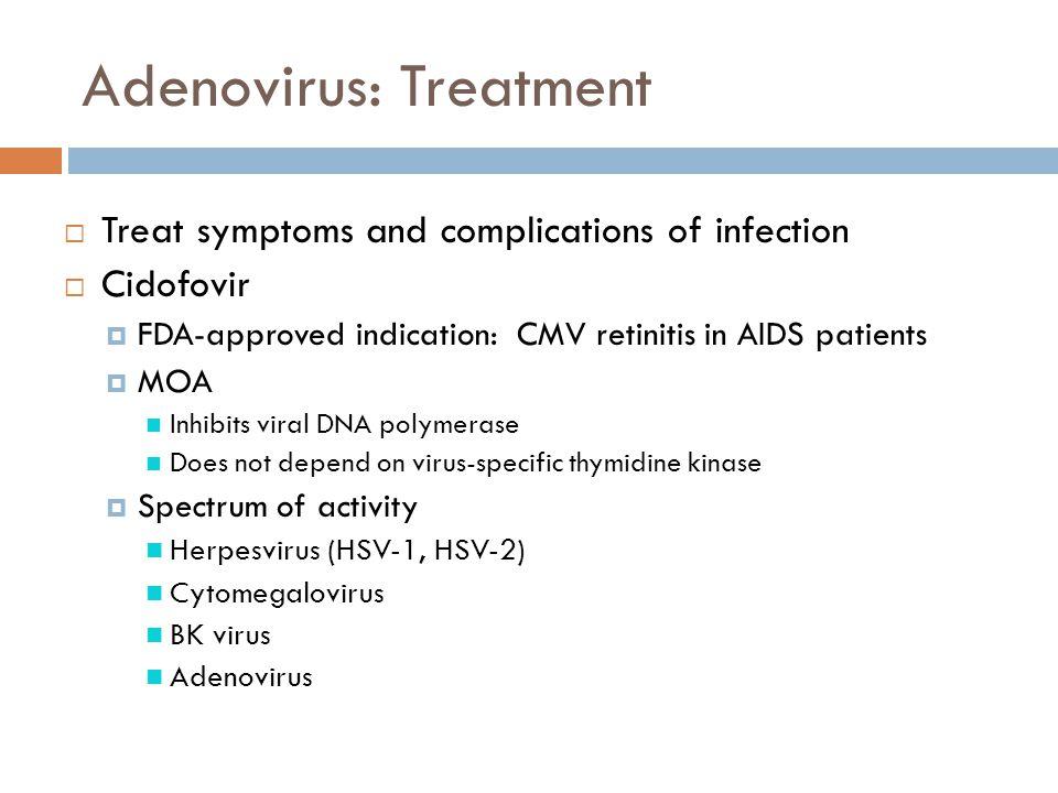 Adenovirus: Treatment