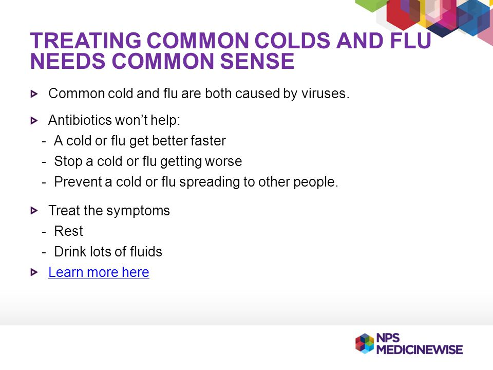 Treating common colds and flu needs common sense