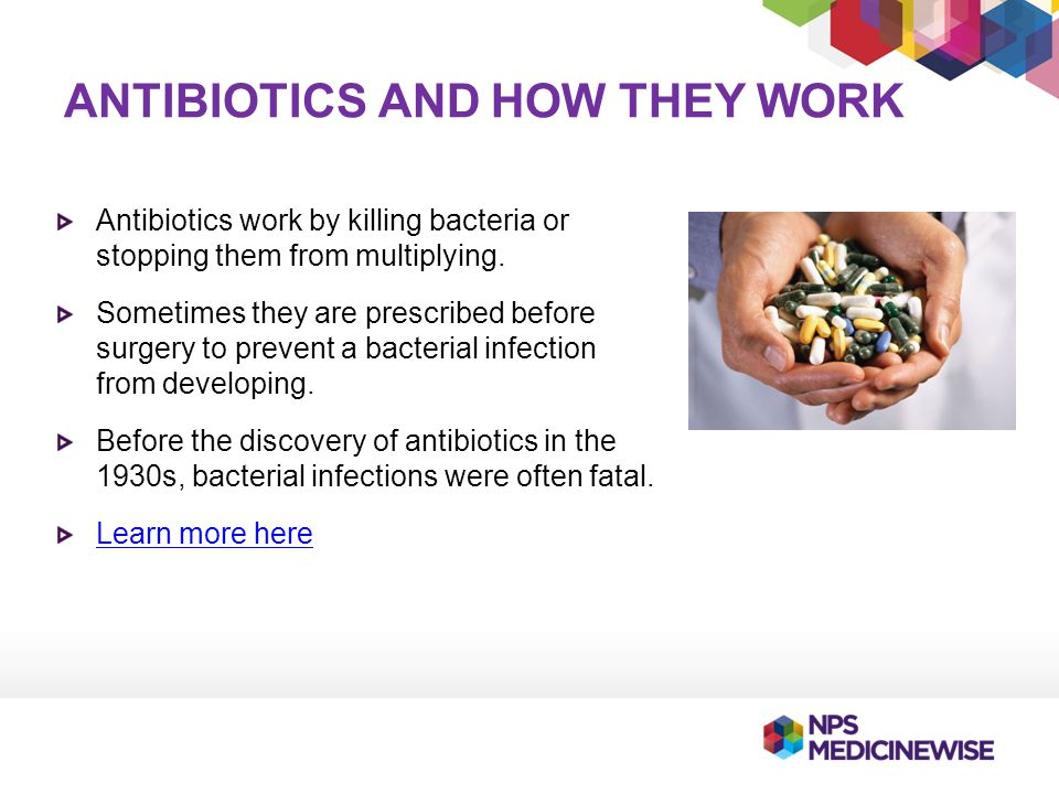 Antibiotics and how they work