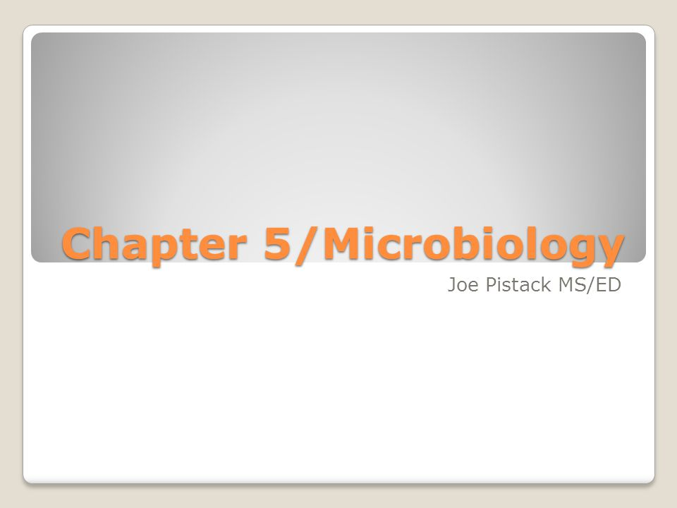 Chapter 5/Microbiology