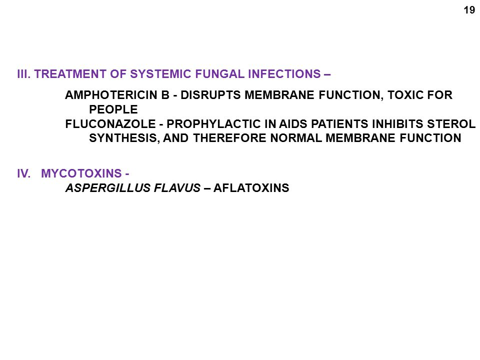 III. TREATMENT OF SYSTEMIC FUNGAL INFECTIONS –