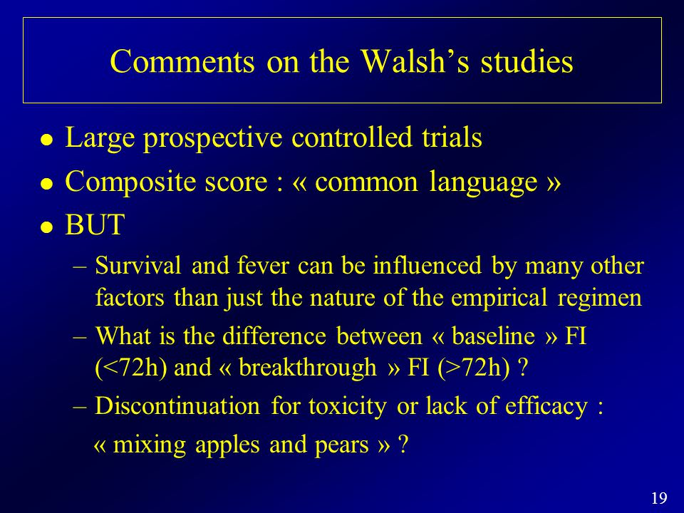 Comments on the Walsh's studies