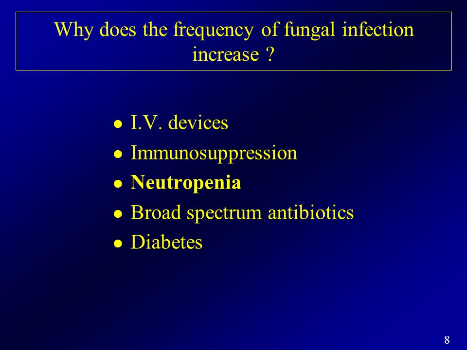 Why does the frequency of fungal infection increase