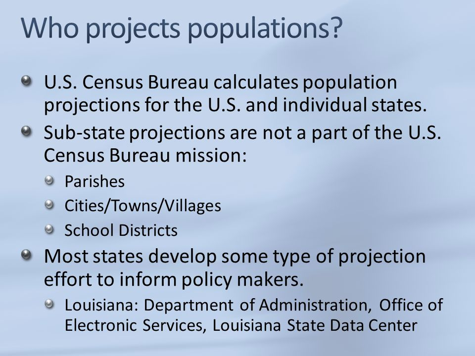 Who projects populations
