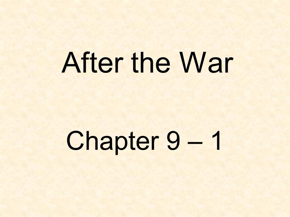 After the War Chapter 9 – 1