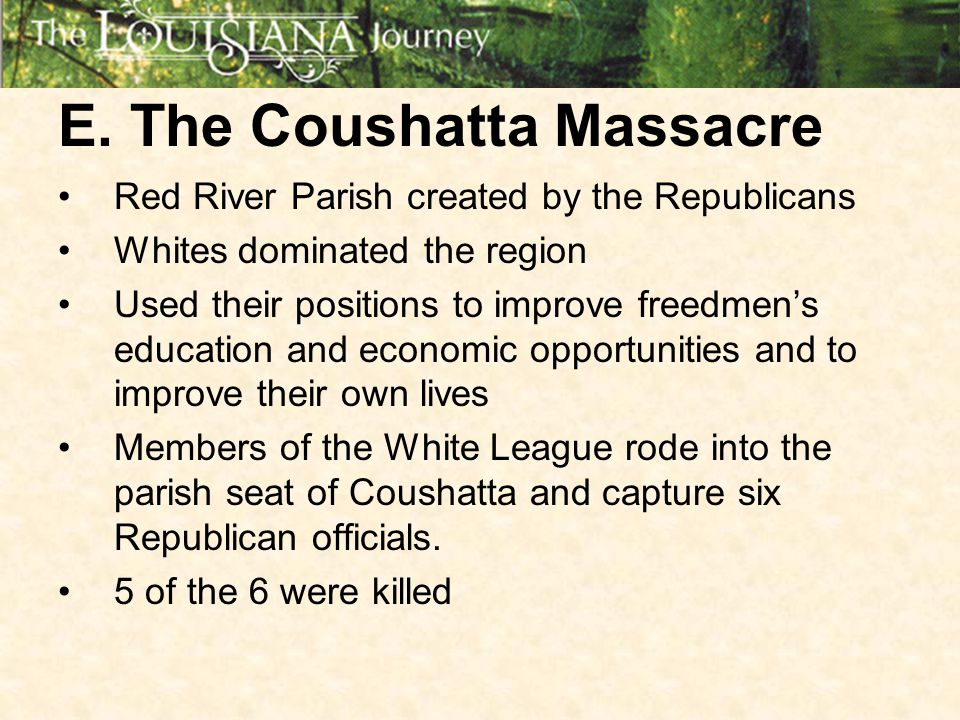 E. The Coushatta Massacre