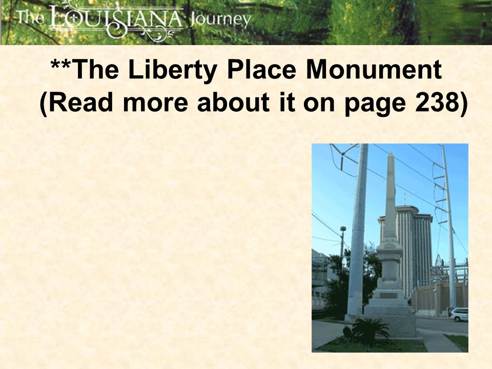 **The Liberty Place Monument (Read more about it on page 238)