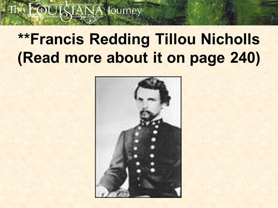 **Francis Redding Tillou Nicholls (Read more about it on page 240)