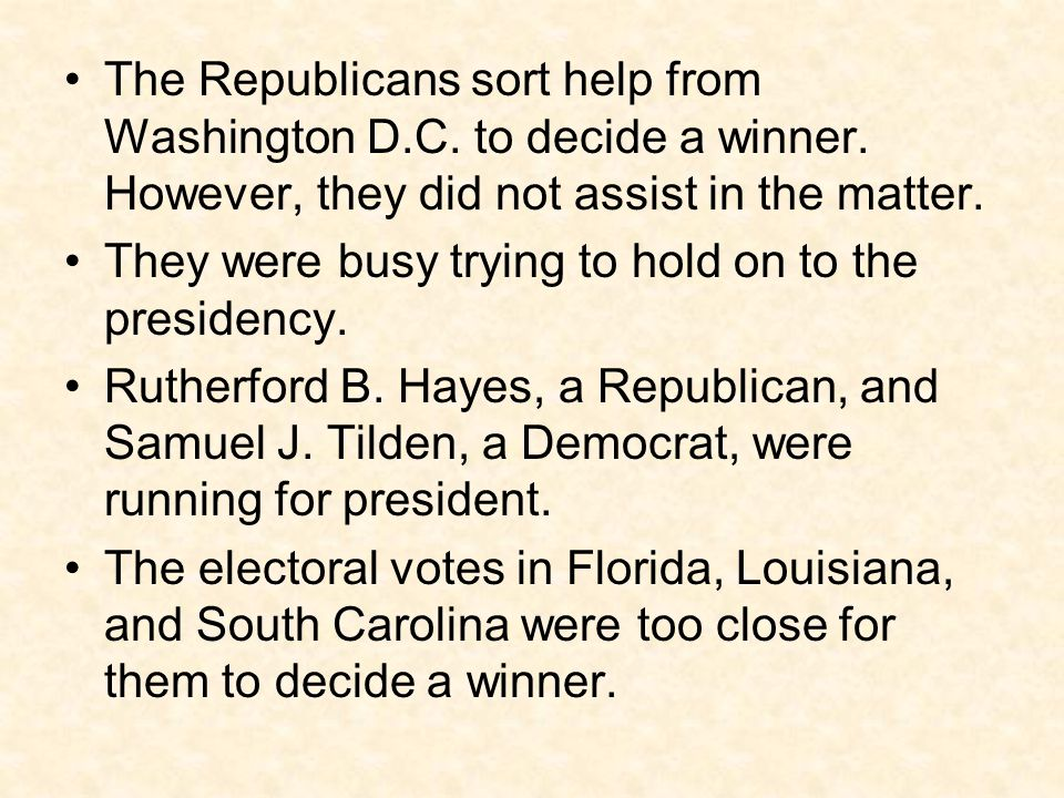 The Republicans sort help from Washington D. C. to decide a winner