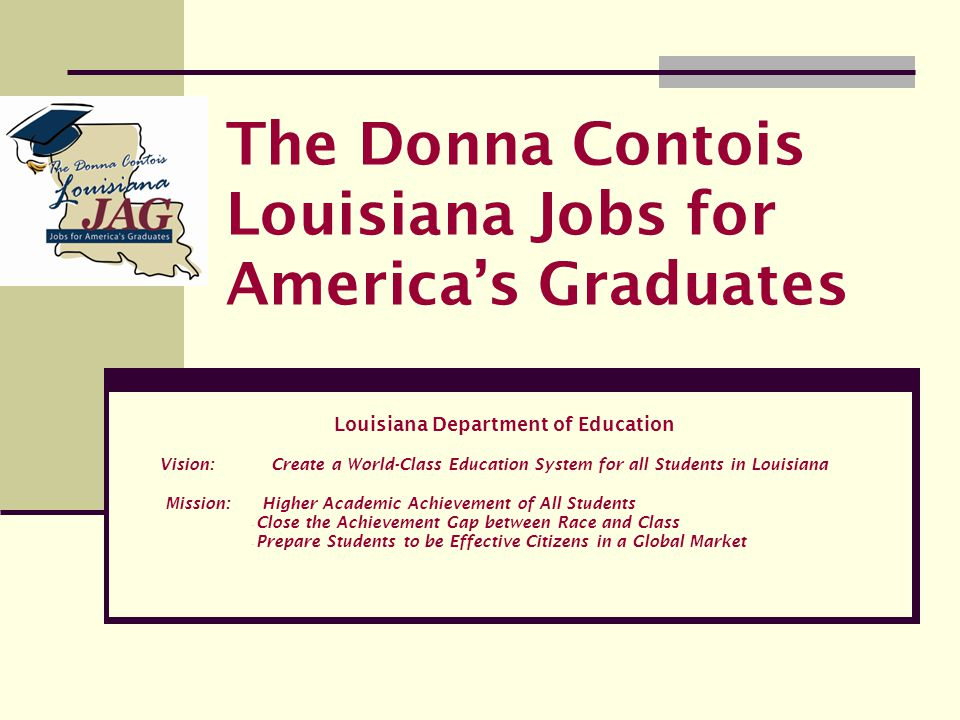The Donna Contois Louisiana Jobs for America's Graduates