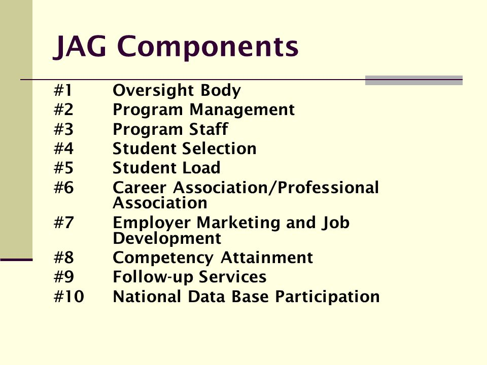 JAG Components #1 Oversight Body #2 Program Management