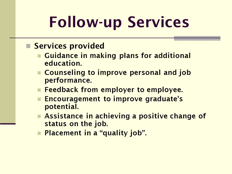 Follow-up Services Services provided