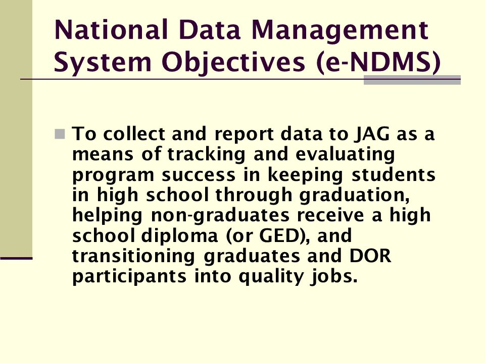 National Data Management System Objectives (e-NDMS)