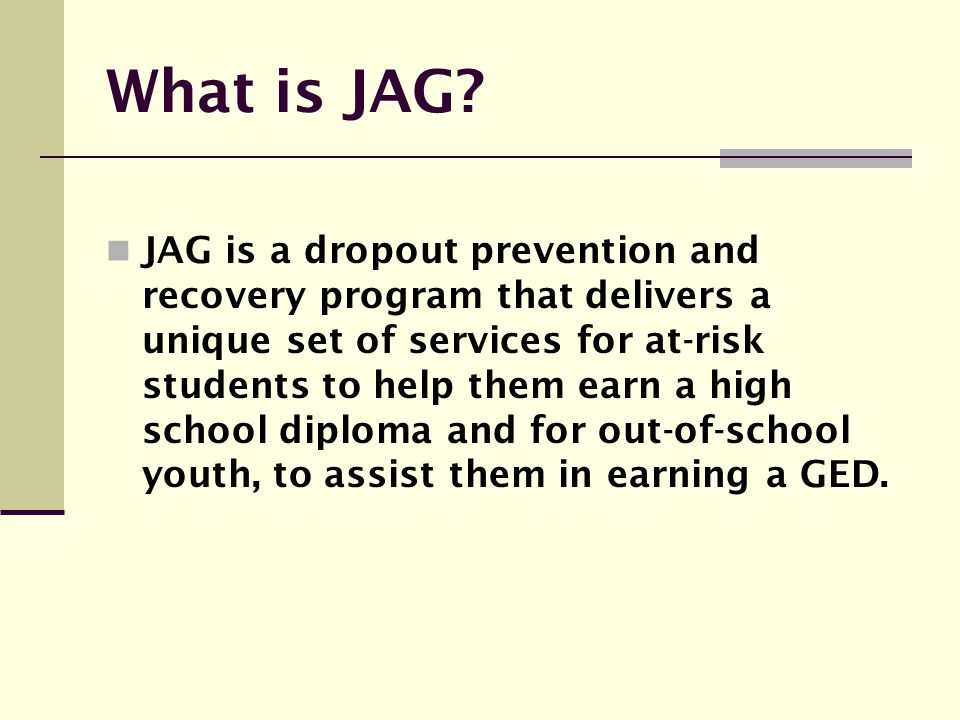 What is JAG