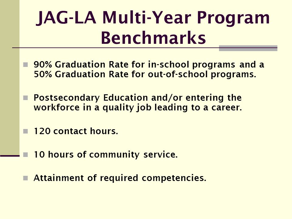 JAG-LA Multi-Year Program Benchmarks