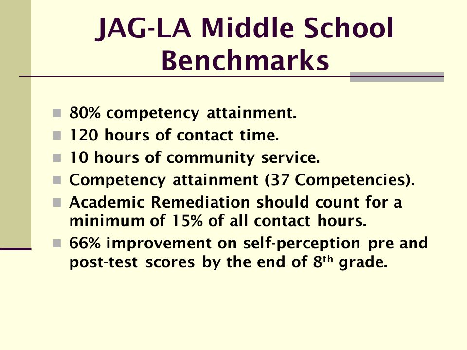 JAG-LA Middle School Benchmarks