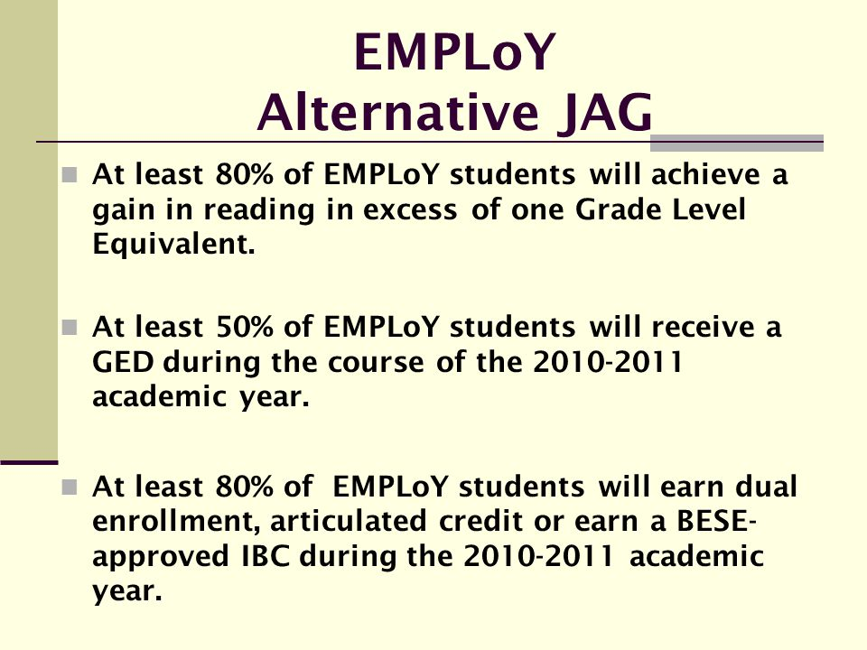 EMPLoY Alternative JAG