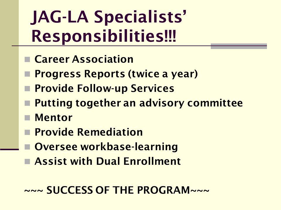 JAG-LA Specialists' Responsibilities!!!