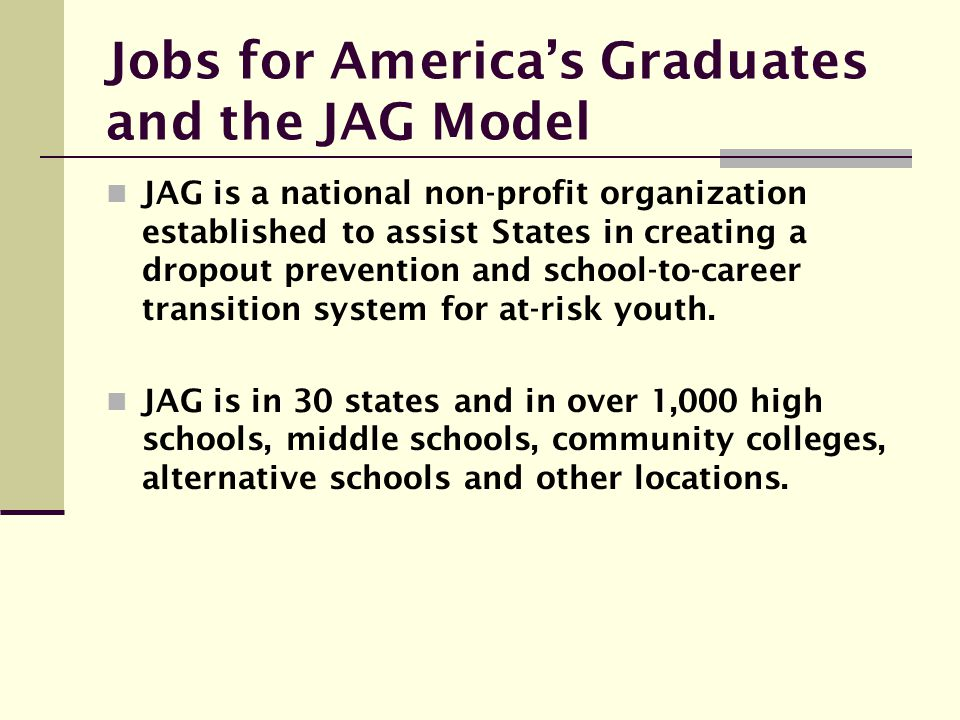 Jobs for America's Graduates and the JAG Model