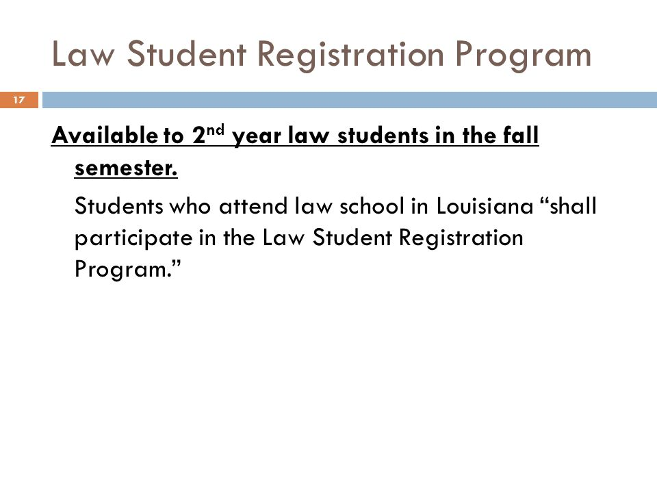 Law Student Registration Program
