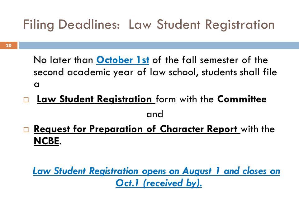 Filing Deadlines: Law Student Registration