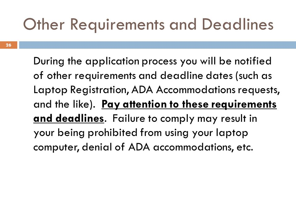 Other Requirements and Deadlines