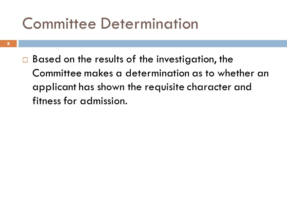 Committee Determination