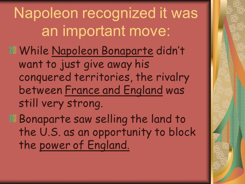 Napoleon recognized it was an important move: